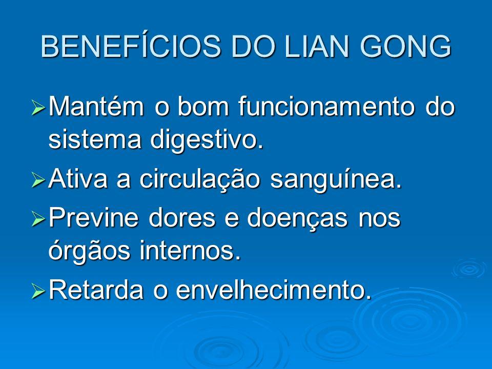 BENEFÍCIOS DO LIAN GONG