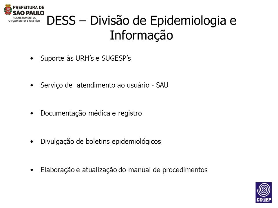 DESS – Divisão de Epidemiologia e Informação