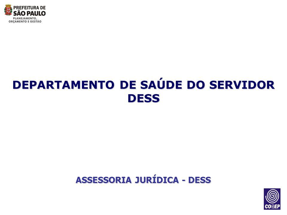 DEPARTAMENTO DE SAÚDE DO SERVIDOR ASSESSORIA JURÍDICA - DESS
