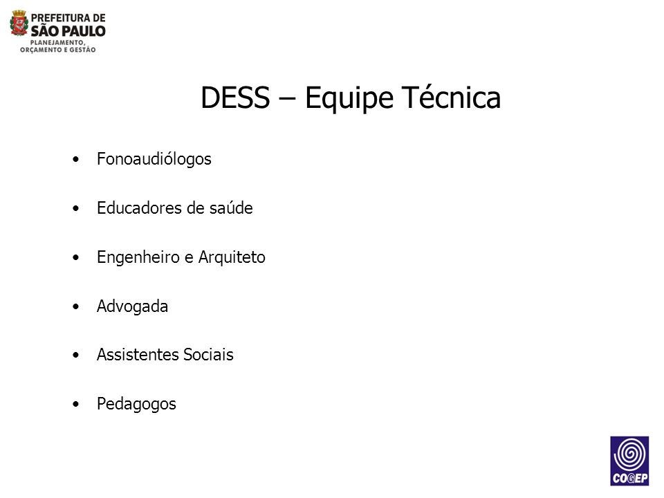 DESS – Equipe Técnica Fonoaudiólogos Educadores de saúde