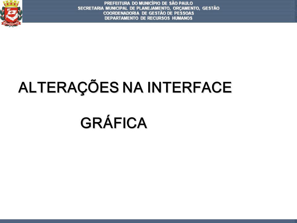 ALTERAÇÕES NA INTERFACE GRÁFICA