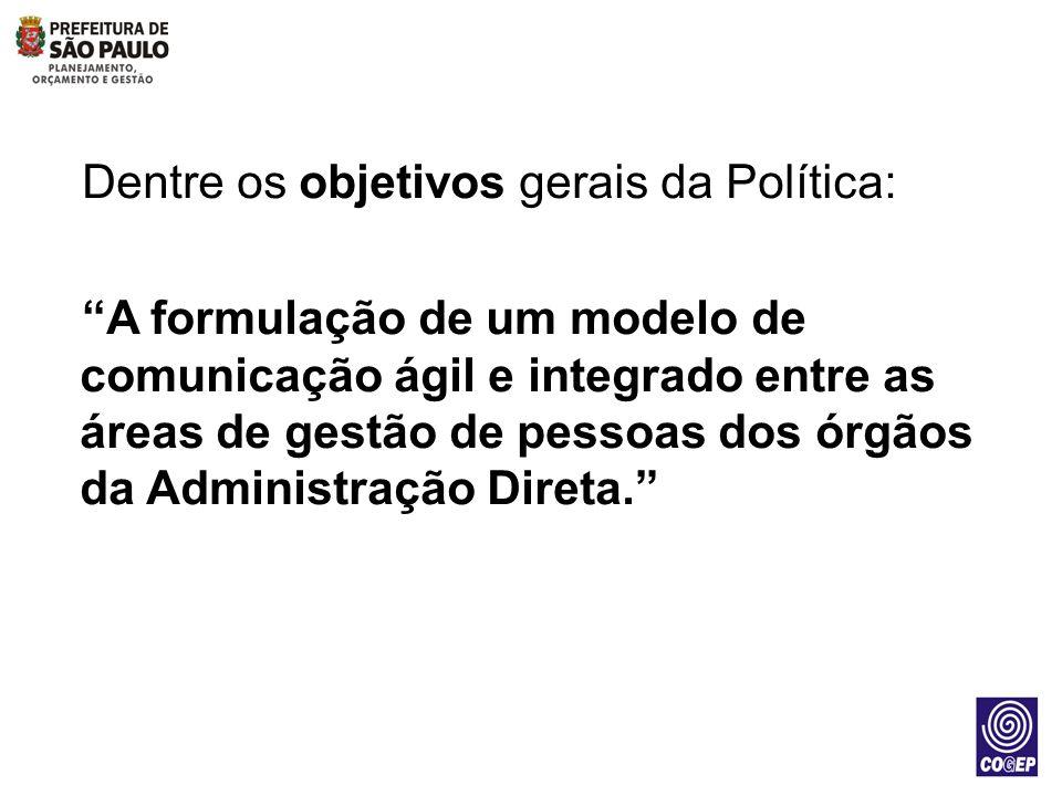 Dentre os objetivos gerais da Política: