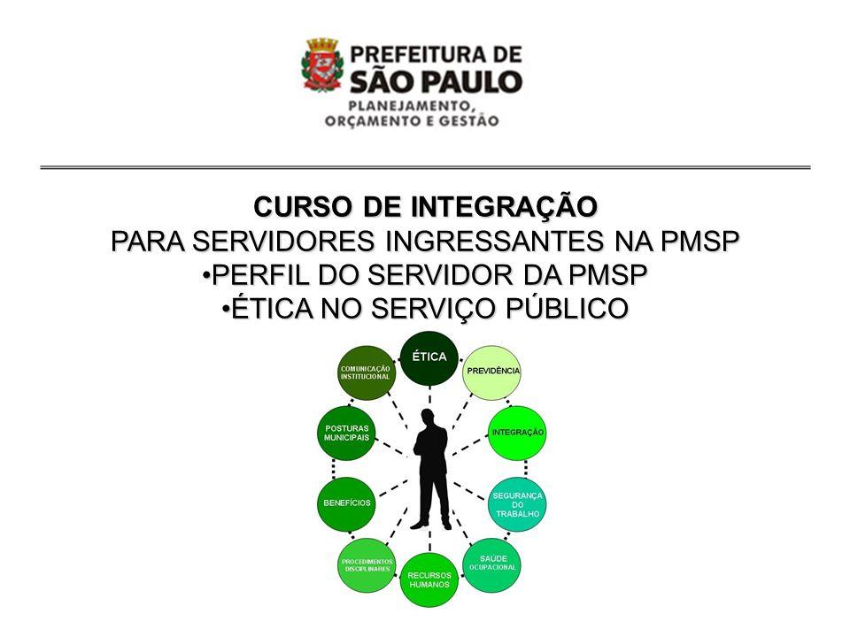 PARA SERVIDORES INGRESSANTES NA PMSP PERFIL DO SERVIDOR DA PMSP