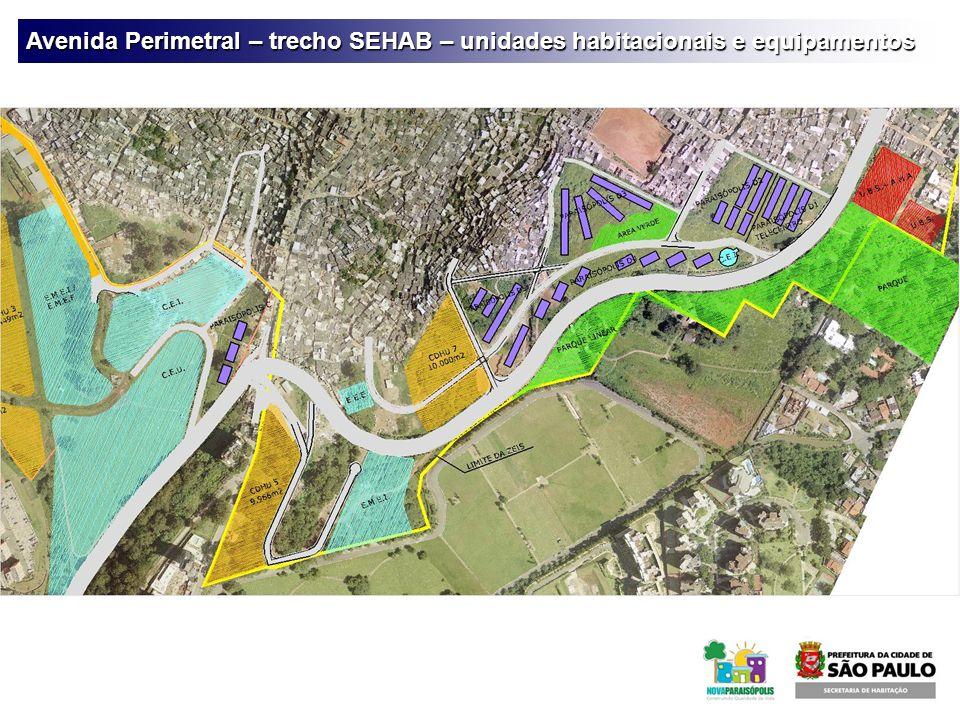 Avenida Perimetral – trecho SEHAB – unidades habitacionais e equipamentos
