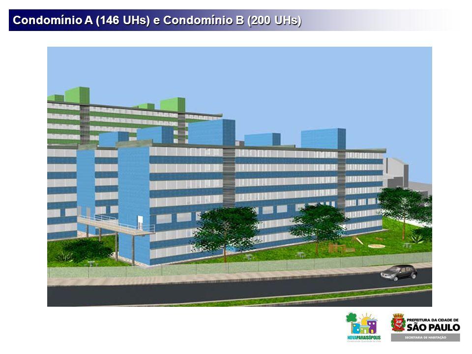 Condomínio A (146 UHs) e Condomínio B (200 UHs)