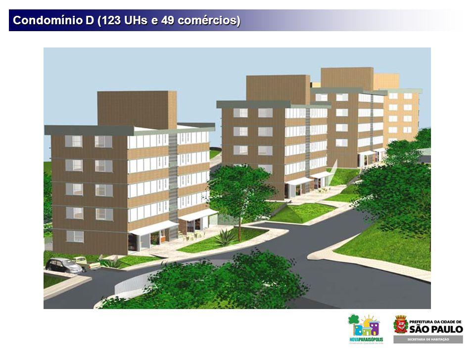 Condomínio D (123 UHs e 49 comércios)