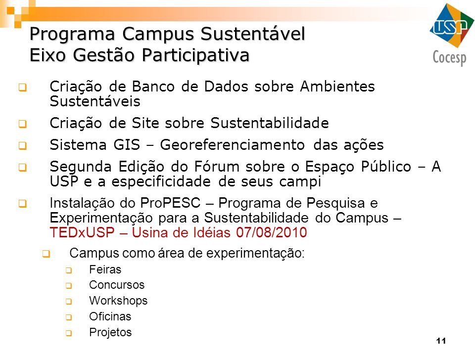 Programa Campus Sustentável Eixo Gestão Participativa