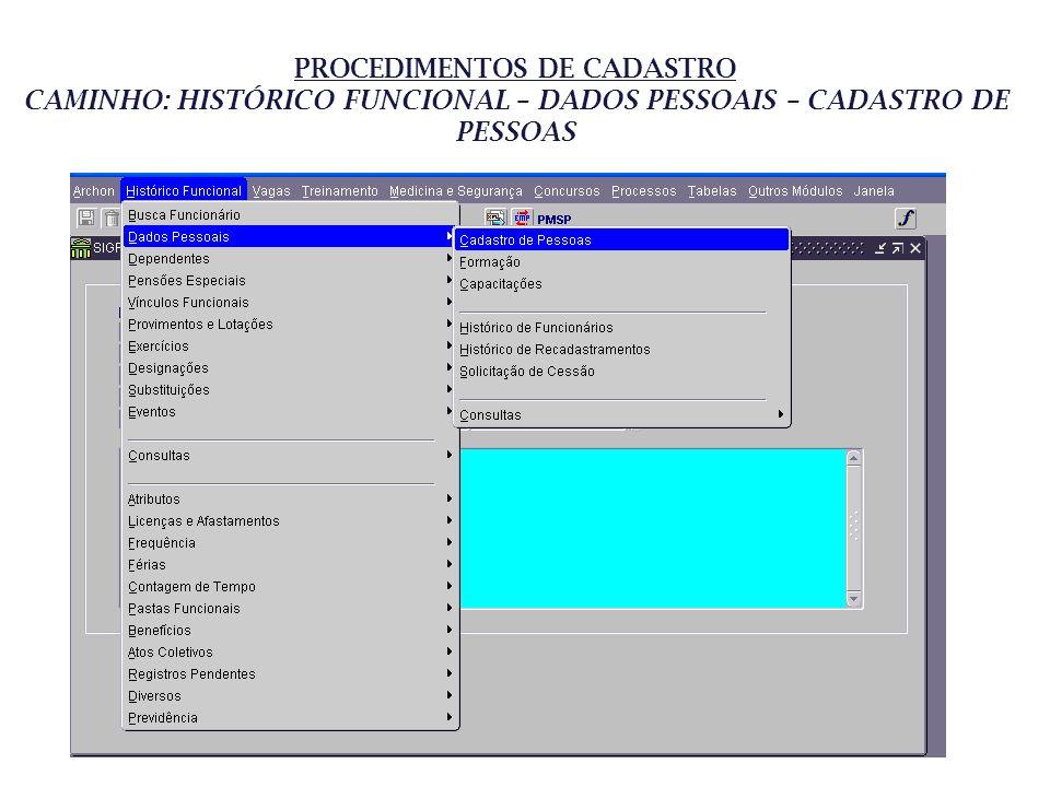 CAMINHO: HISTÓRICO FUNCIONAL – DADOS PESSOAIS – CADASTRO DE PESSOAS