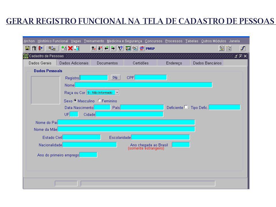 GERAR REGISTRO FUNCIONAL NA TELA DE CADASTRO DE PESSOAS