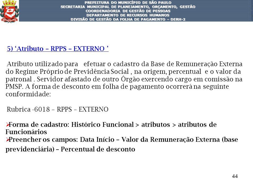 5) 'Atributo – RPPS – EXTERNO '