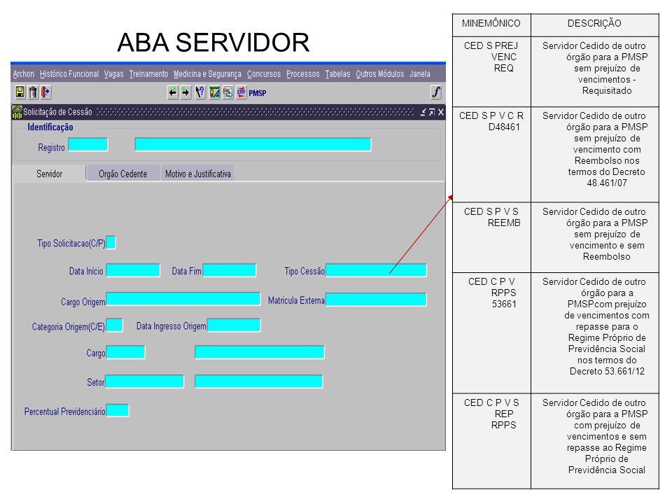 ABA SERVIDOR MINEMÔNICO DESCRIÇÃO CED S PREJ VENC REQ
