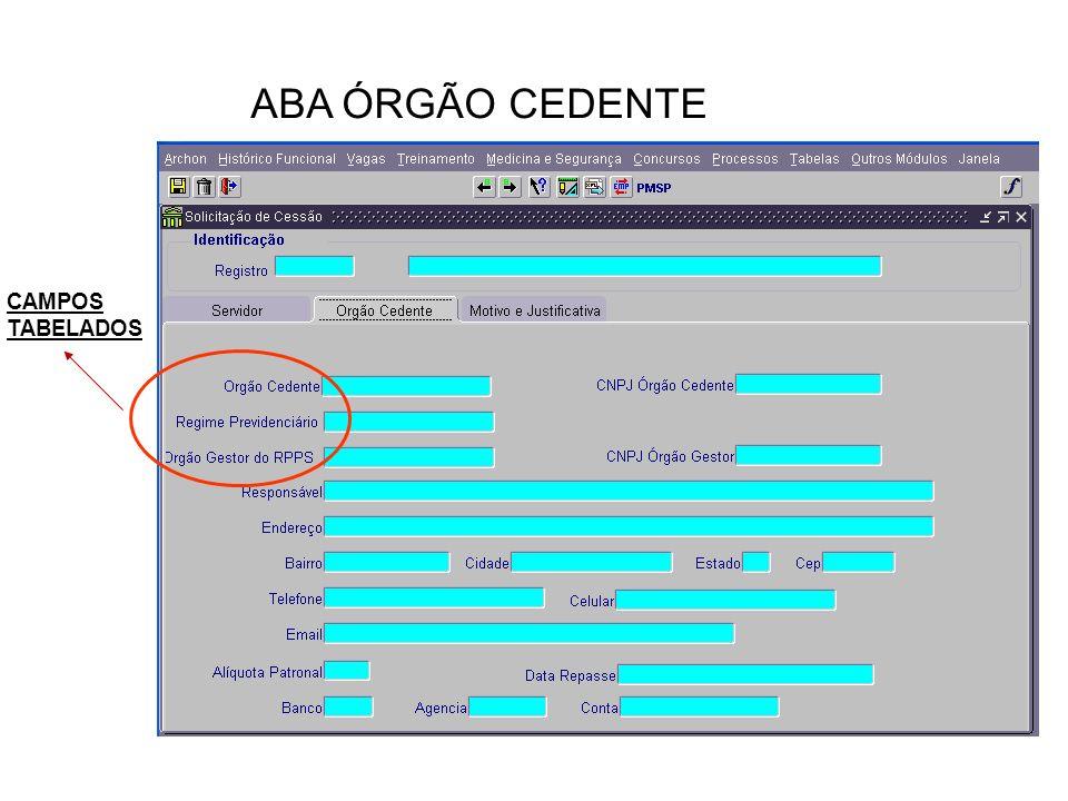 ABA ÓRGÃO CEDENTE CAMPOS TABELADOS