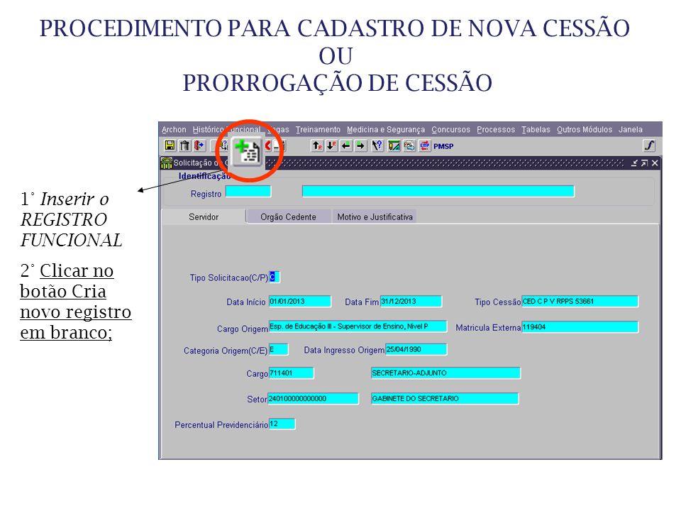 PROCEDIMENTO PARA CADASTRO DE NOVA CESSÃO