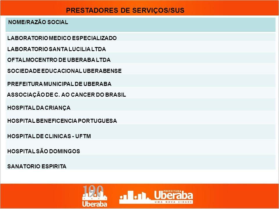 PRESTADORES DE SERVIÇOS/SUS