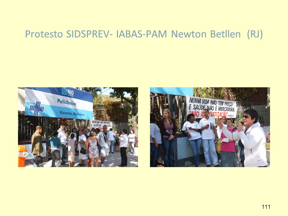 Protesto SIDSPREV- IABAS-PAM Newton Betllen (RJ)