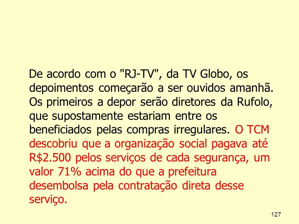 De acordo com o RJ-TV , da TV Globo, os depoimentos começarão a ser ouvidos amanhã.