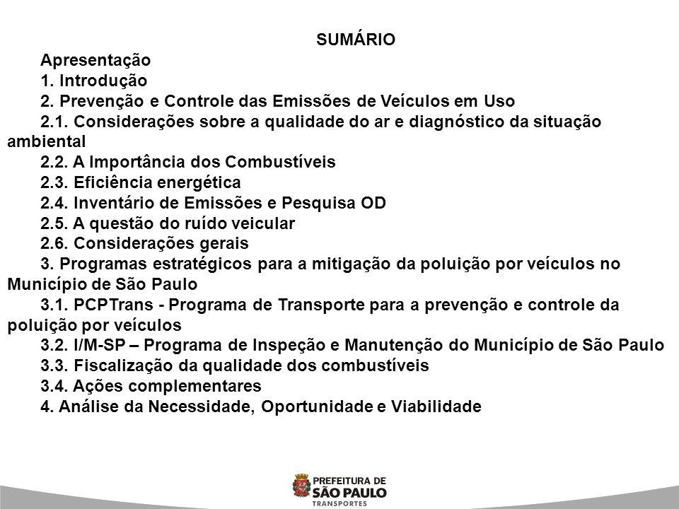 SUMÁRIO Apresentação. 1. Introdução. 2. Prevenção e Controle das Emissões de Veículos em Uso.