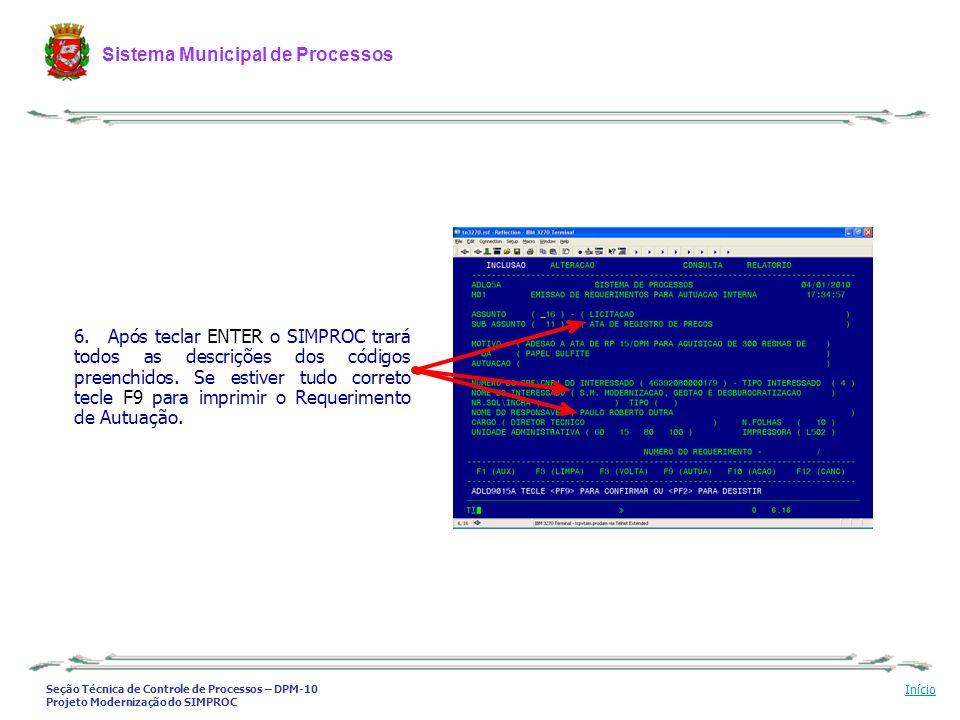 Após teclar ENTER o SIMPROC trará todos as descrições dos códigos preenchidos.