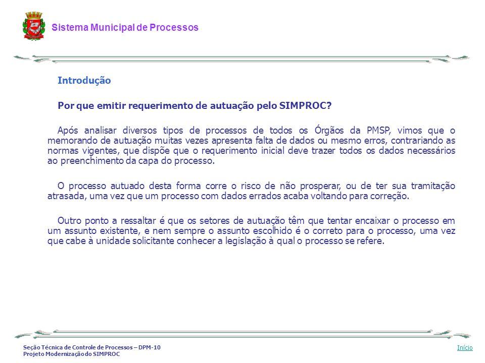 Introdução Por que emitir requerimento de autuação pelo SIMPROC