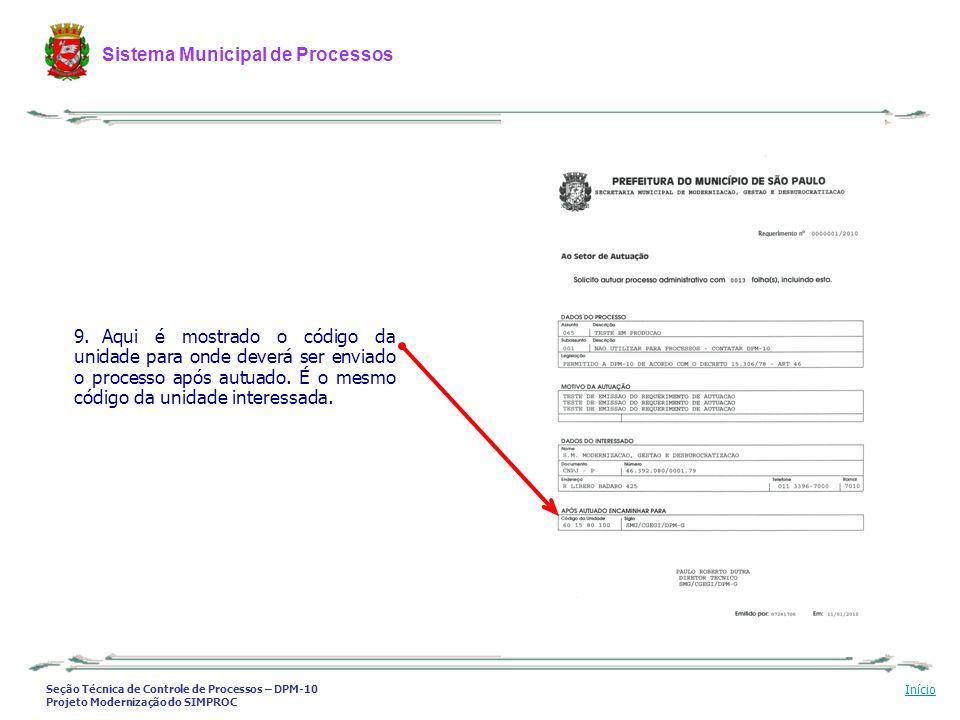 Aqui é mostrado o código da unidade para onde deverá ser enviado o processo após autuado.