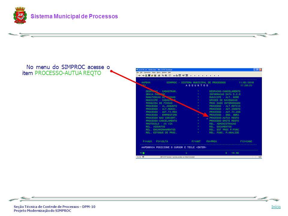 No menu do SIMPROC acesse o item PROCESSO-AUTUA REQTO