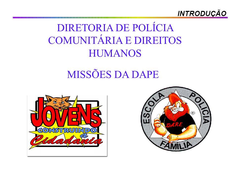 DIRETORIA DE POLÍCIA COMUNITÁRIA E DIREITOS HUMANOS