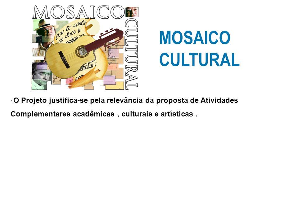 MOSAICO CULTURAL.