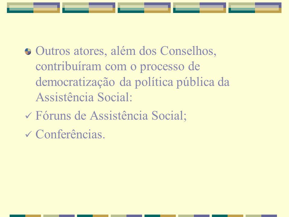 Fóruns de Assistência Social; Conferências.
