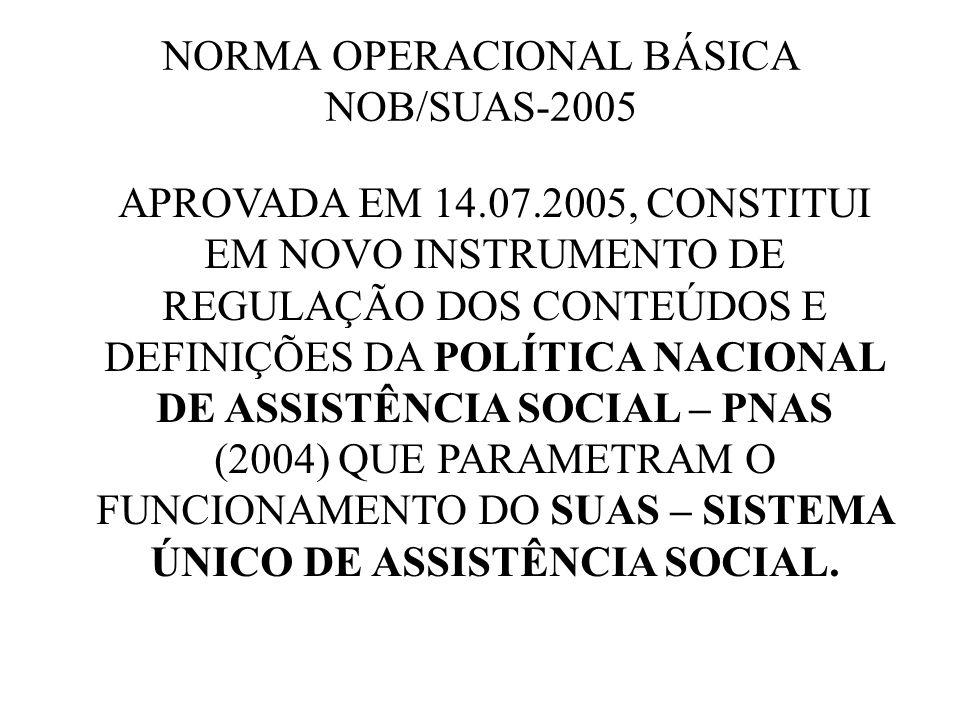 NORMA OPERACIONAL BÁSICA NOB/SUAS-2005