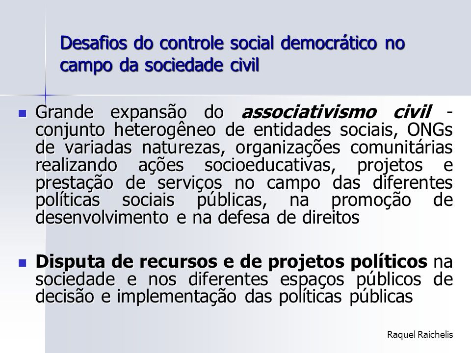 Desafios do controle social democrático no campo da sociedade civil