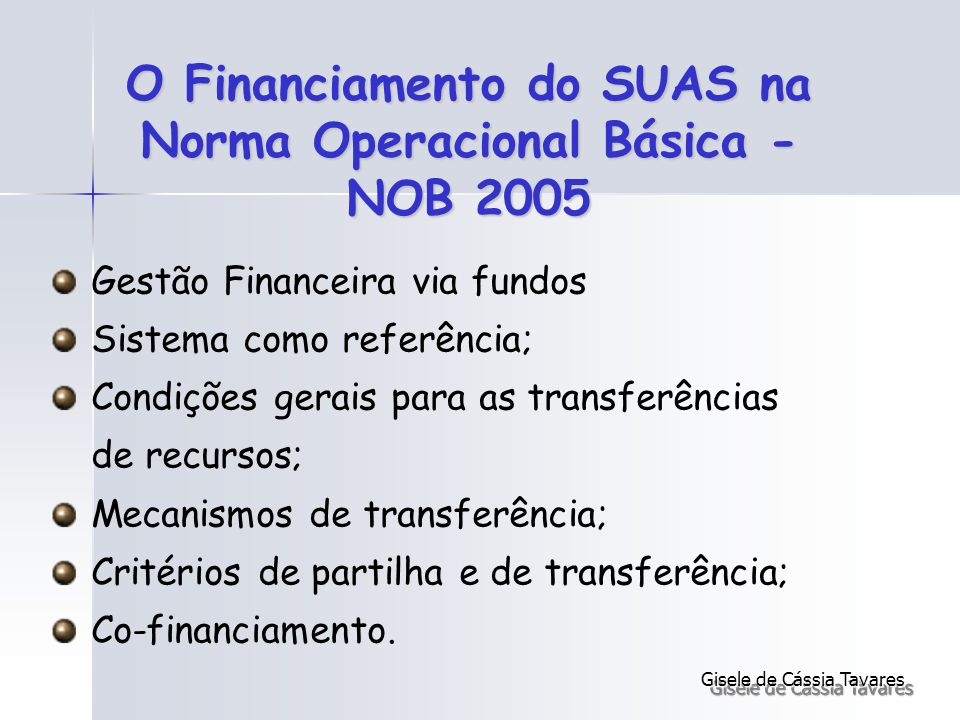 O Financiamento do SUAS na Norma Operacional Básica - NOB 2005