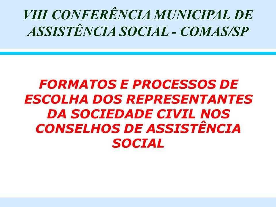 VIII CONFERÊNCIA MUNICIPAL DE ASSISTÊNCIA SOCIAL - COMAS/SP