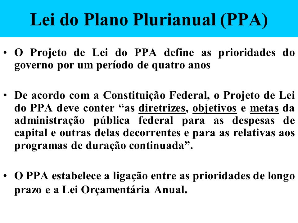 Lei do Plano Plurianual (PPA)