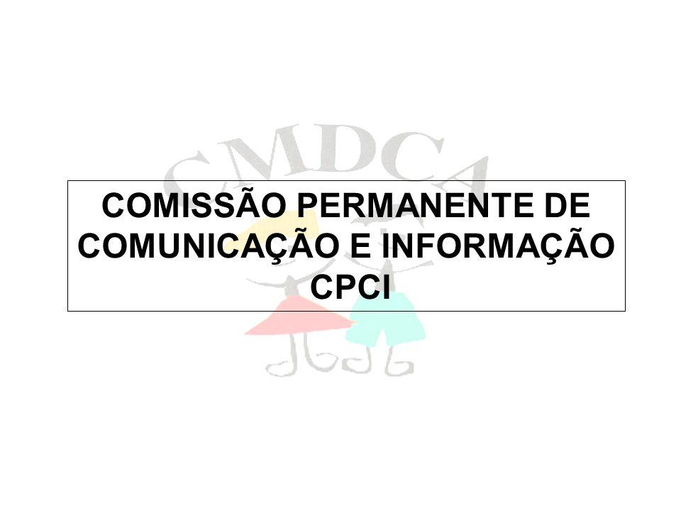 COMISSÃO PERMANENTE DE COMUNICAÇÃO E INFORMAÇÃO