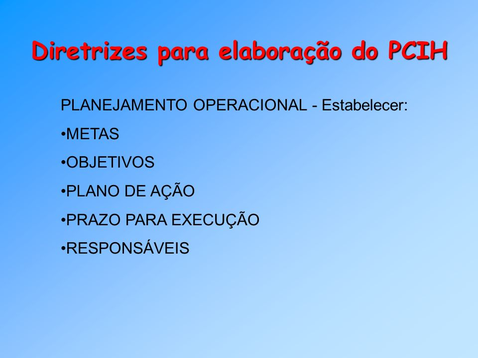 Diretrizes para elaboração do PCIH