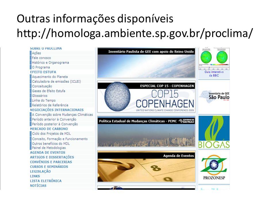 Outras informações disponíveis http://homologa. ambiente. sp. gov