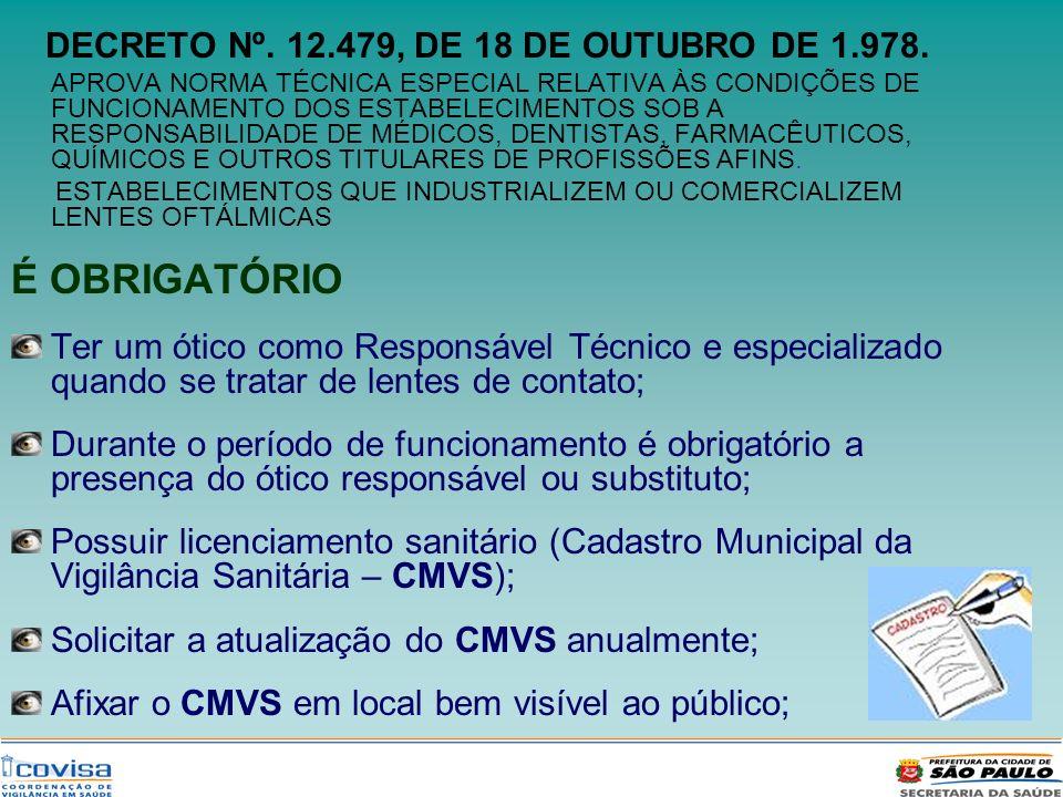 DECRETO Nº. 12.479, DE 18 DE OUTUBRO DE 1.978.