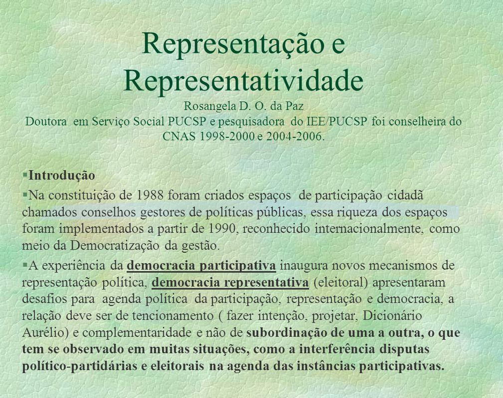 Representação e Representatividade Rosangela D. O