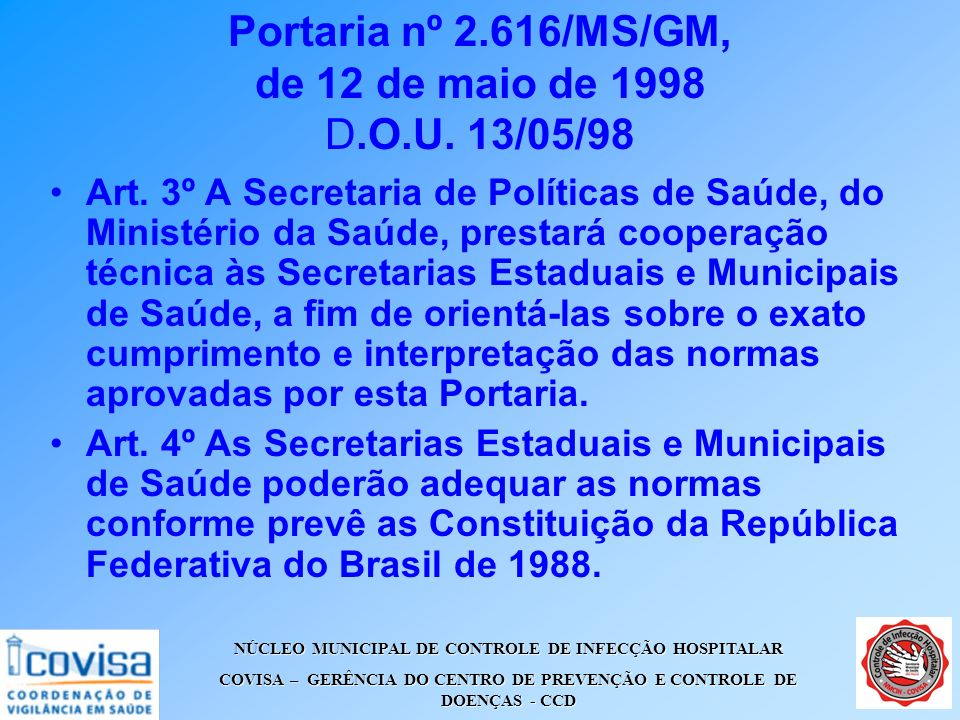 Portaria nº 2.616/MS/GM, de 12 de maio de 1998 D.O.U. 13/05/98