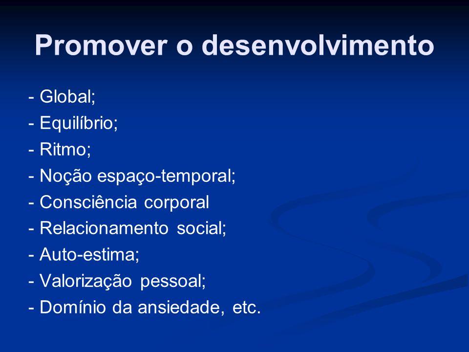 Promover o desenvolvimento