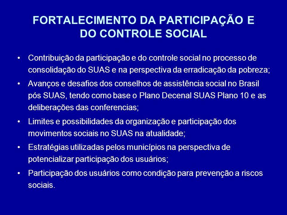 FORTALECIMENTO DA PARTICIPAÇÃO E DO CONTROLE SOCIAL