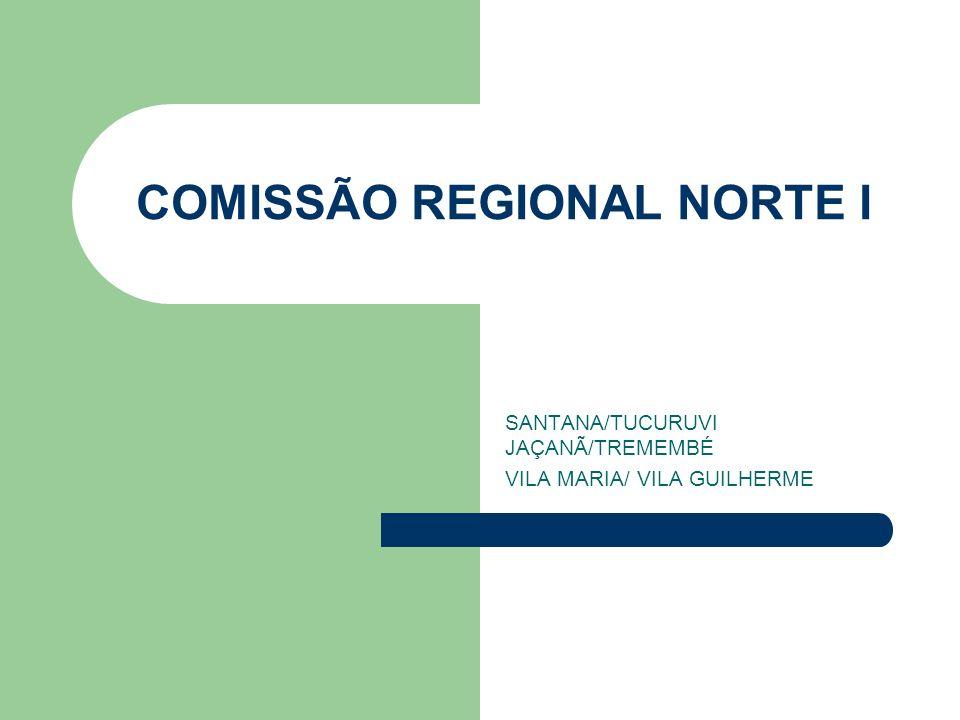 COMISSÃO REGIONAL NORTE I