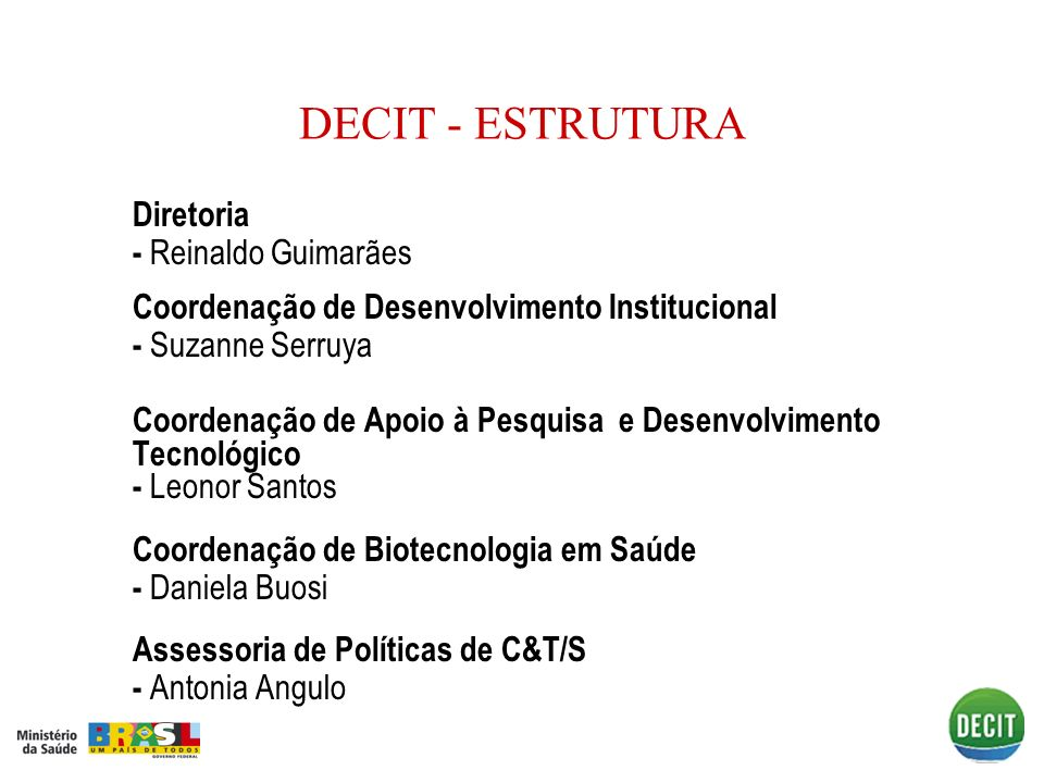 DECIT - ESTRUTURA Diretoria - Reinaldo Guimarães