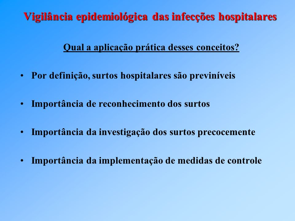 Vigilância epidemiológica das infecções hospitalares