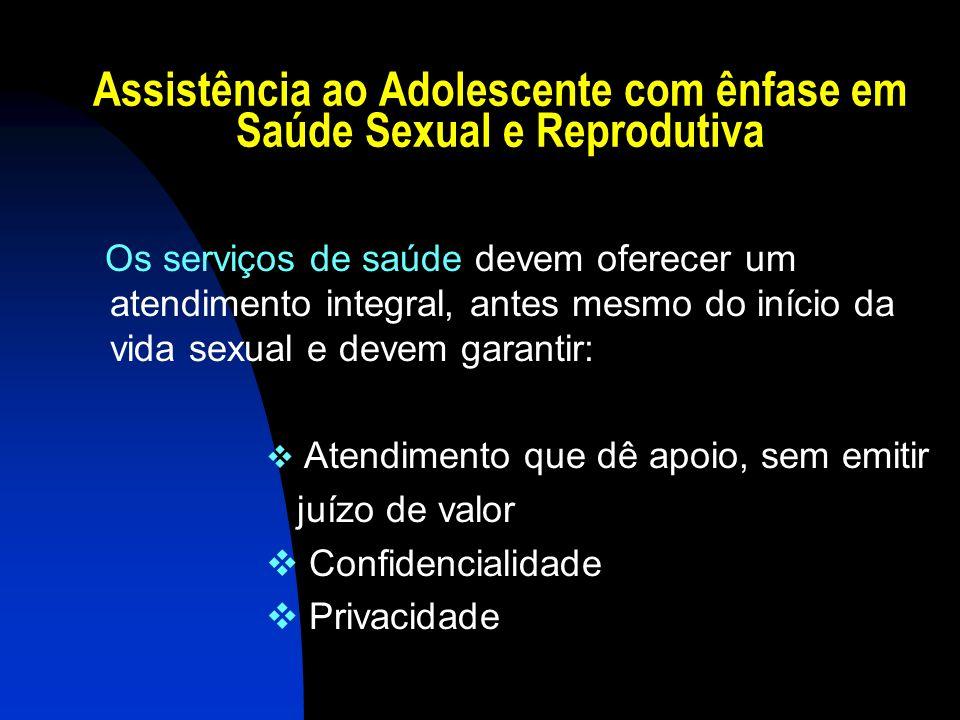 Assistência ao Adolescente com ênfase em Saúde Sexual e Reprodutiva