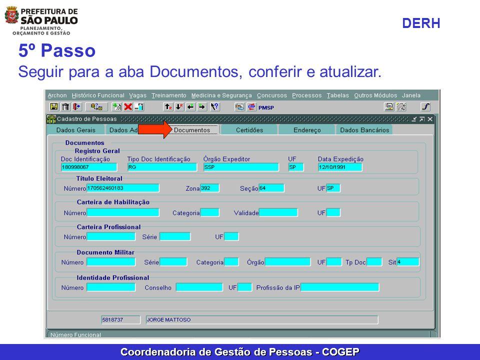 DERH 5º Passo Seguir para a aba Documentos, conferir e atualizar.