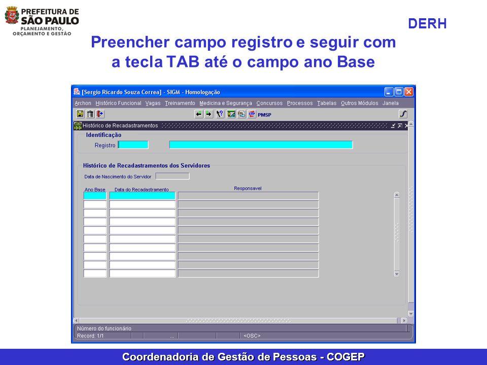Preencher campo registro e seguir com a tecla TAB até o campo ano Base