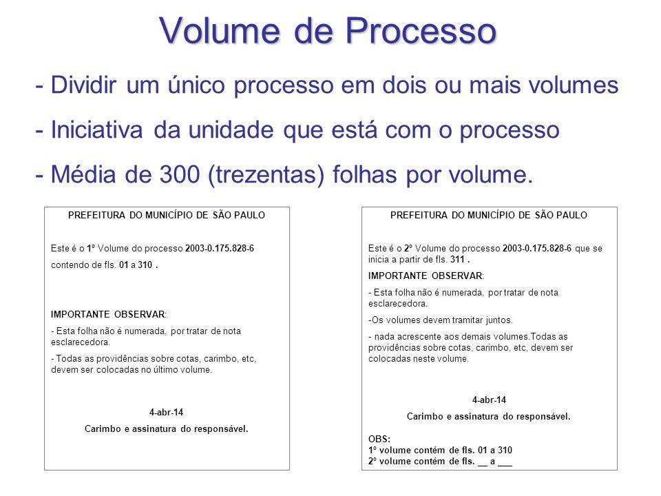 Volume de Processo - Dividir um único processo em dois ou mais volumes