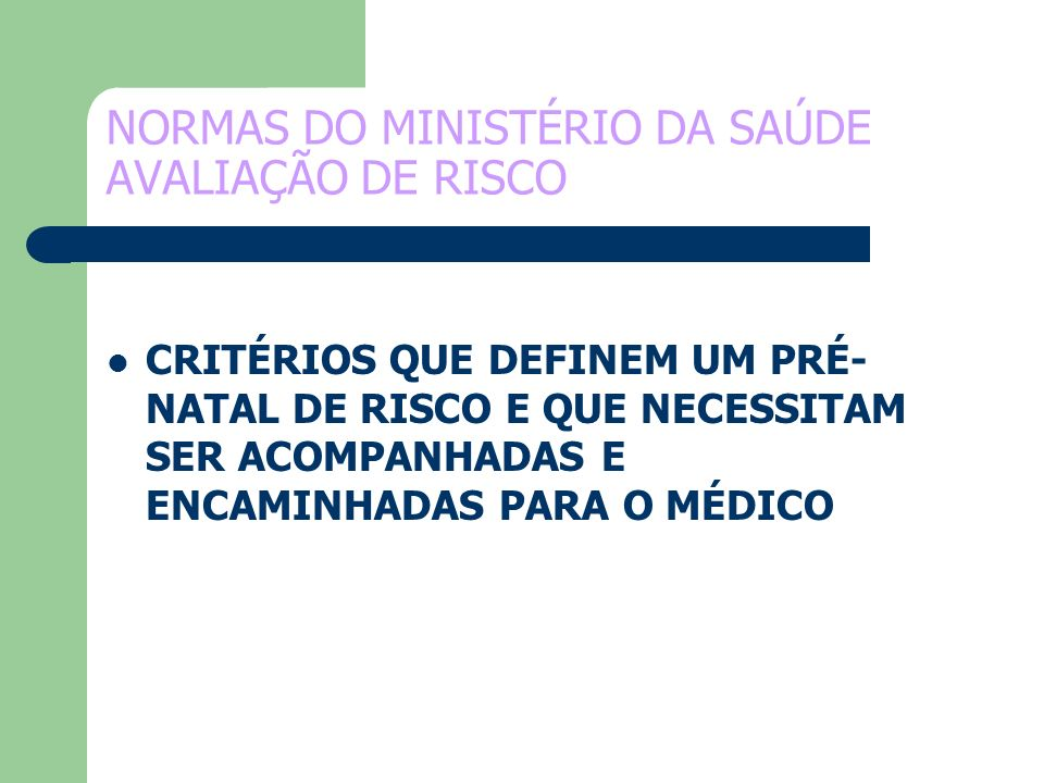 NORMAS DO MINISTÉRIO DA SAÚDE AVALIAÇÃO DE RISCO
