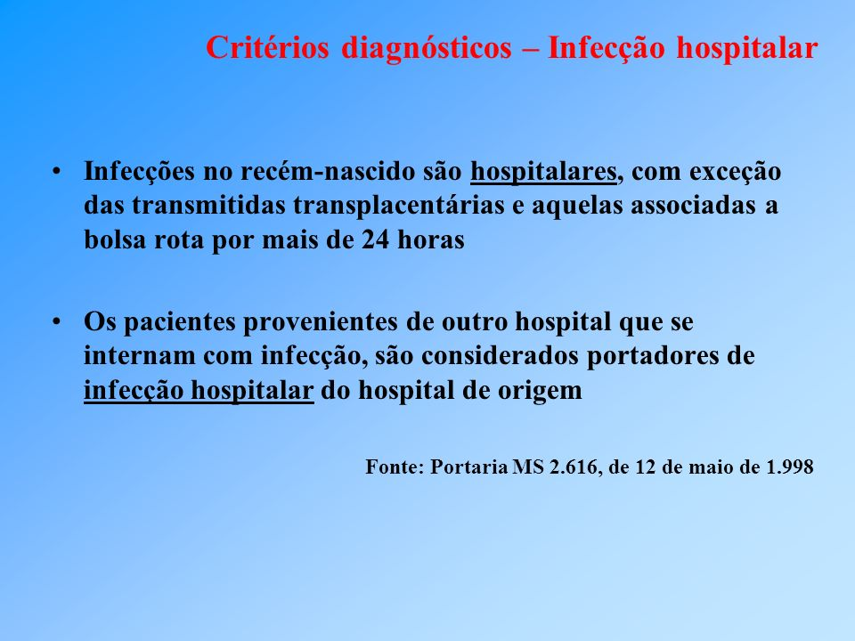 Critérios diagnósticos – Infecção hospitalar